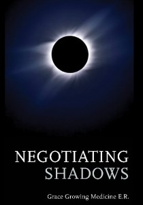 Negotiating Shadows by Grace E. Reed ISBN: 978-0-85398-560–0