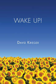 Wake Up! by David Krieger. ISBN-978-1500988746.